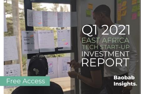 Q1 2021 East Africa Tech Start-up Investment